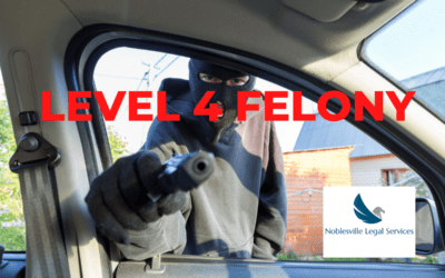 What is a Level 4 Felony in Indiana?