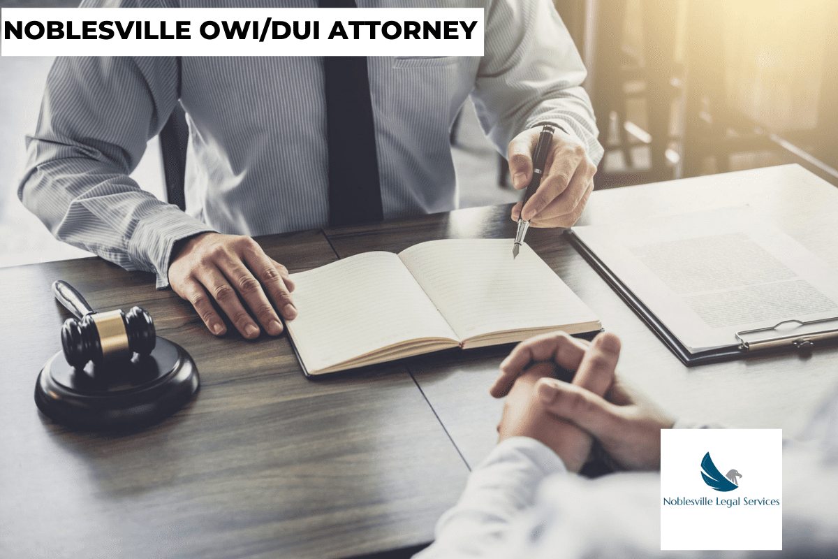 NOBLESVILLE OWI/DUI ATTORNEY